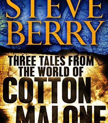 Three Tales From The World Of Cotton Malone The Balkan Escape The