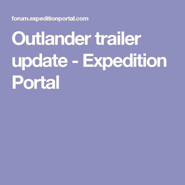 Outlander trailer update - Expedition Portal