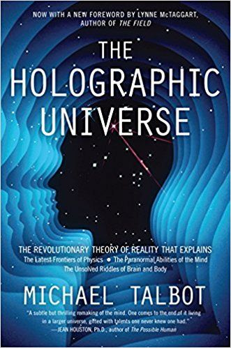 The Holographic Universe: The Revolutionary Theory of Reality: Michael Talbot: 8580001060897: AmazonSmile: Books