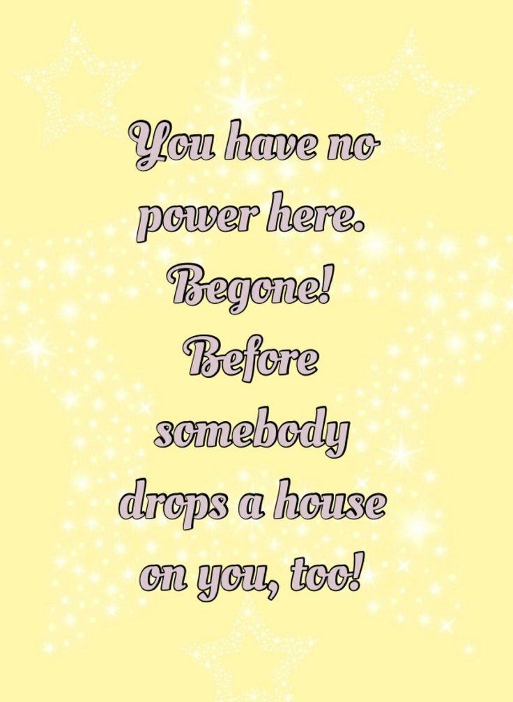 Wizard of oz- Glenda the Good Witch quote