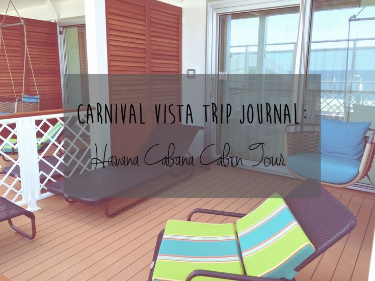 Carnival Vista Review: Inside the Havana Cabana Cabin & Pool Deck