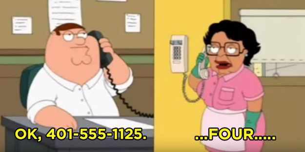 "When Consuela makes Peter repeat the same phone number, like, a million times before she goes to get a pen. | 26 ""Family Guy"" Moments That'll Make You Laugh Every Time"