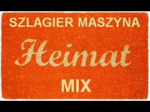 Szlagier Maszyna - Heimat Mix