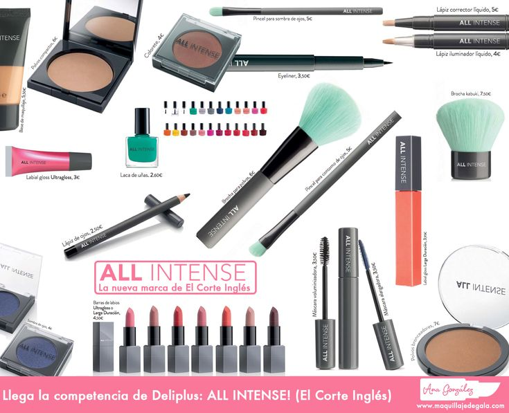LLEGA LA COMPETENCIA DE DELIPLUS: ALL INTENSE (EL CORTE INGLÉS) - Maquillaje de Gala