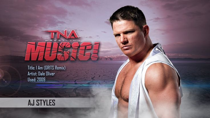TNA: 2009 AJ Styles Theme (I Am) [GRITS Remix] | Music Video  ||  Title: I Am (GRITS Remix) Artist: Dale Oliver Used: 2009 VK: https://vk.com/tnamusic https://www.youtube.com/watch?feature=youtu.be&utm_campaign=crowdfire&utm_content=crowdfire&utm_medium=social&utm_source=pinterest&v=fAi6CrZhIHQ