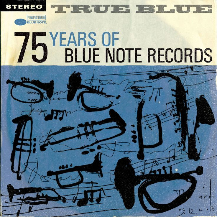 TRUE BLUE: 75 Years Of Blue Note Records - 4 CD Set