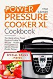 Power Pressure Cooker XL Cookboook: The Quick and Easy Power Pressure Cooker XL Recipes – Healthy, Fast and Delicious Electric Pressure Cooker Recipes (Plus Photos) - https://www.trolleytrends.com/?p=659366
