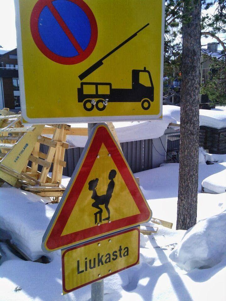 Liukasta Kyltti - Sign Says Slippery - Riemurasia