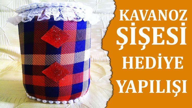 Kavanoz Şişesi Süslemesi ile Hediye Yapılışı Malzemeler:boş konserve…
