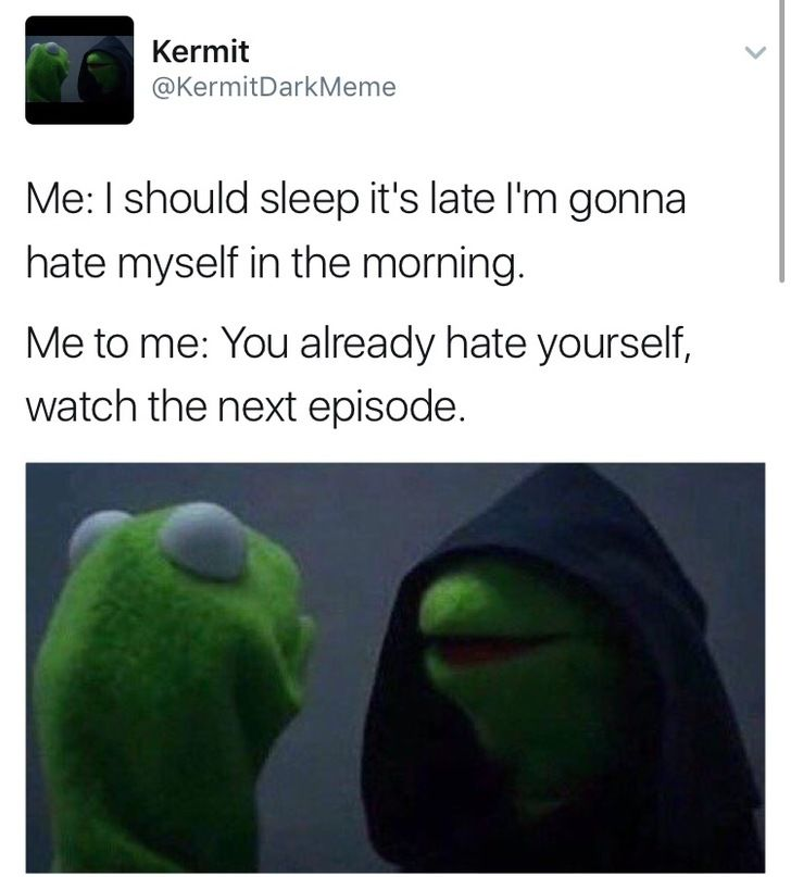 I'm repinning this at 4:08am and on too many nights, Netflix deserves at least some of the blame!