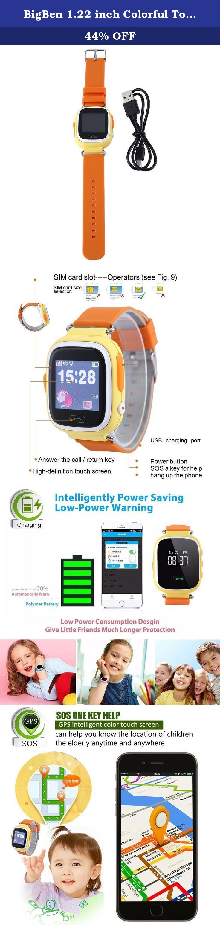 BigBen 1.22 inch Colorful Touch Screen Smartwatch Phone with SOS Call GPS Safe Anti Lost Monitor Kids (Jacinth). Parameters: Safety Item: Baby Smart Watch SIM card : Micro SIM card GPS locating: GSM GPRS locating Chip CPU: MTK2503D, 260MHZ Language : English, Simplified Chinese, Traditional Chinese Battery: 400mAH lithium battery standby time: 3 days App system : Android and iOS Band material: silicone Package weight: 0.146 kg Product Size(L x W x H): 9.25 x 1.57 x 0.59 inches Package Size…