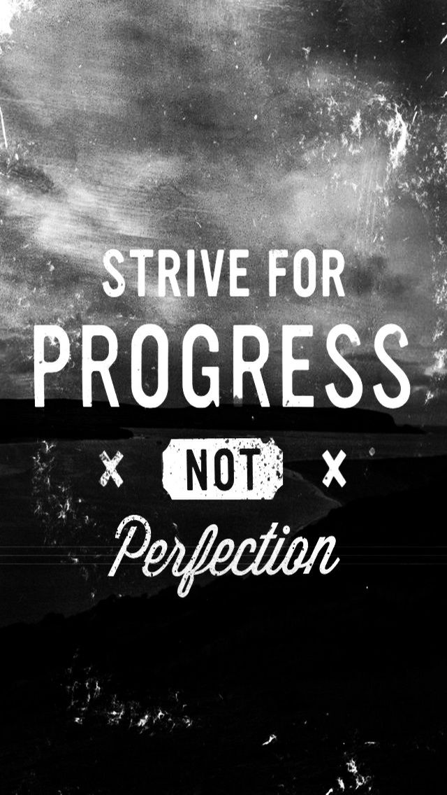Strive For Progress. 12 Best iPhone Quotes Wallpapers of the Week #9 of 2015. - @mobile9 #quotes #typography