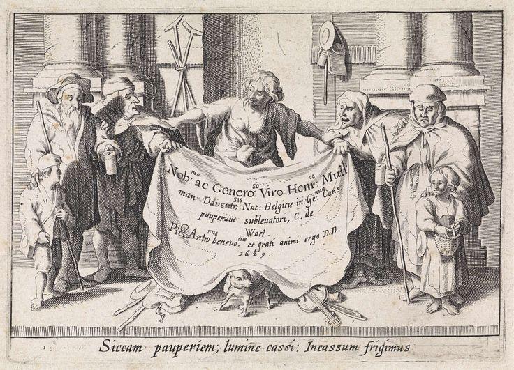 Anonymous | Armen en blinden rond een draperie, Anonymous, Cornelis de Wael, Hendrik Muilman, 1629 | Een figuur houdt een draperie vast waarop een opdracht in het Latijn. Onder de draperie kruipt een hond. Aan weerszijden staan arme en blinde mannen, vrouwen en kinderen. In de marge een onderschrift in het Latijn.