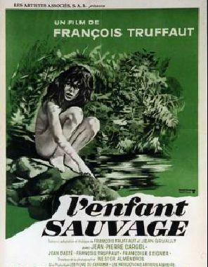 L'ENFANT SAUVAGE - de François TRUFFAUT- Historique de 1969 -Françoise SEIGNER  François TRUFFAUT  Jean DASTÉ  Claude MILLER