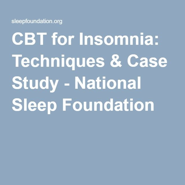 CBT for Insomnia: Techniques & Case Study - National Sleep Foundation