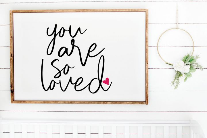Download You are So Loved SVG, PNG, EPS, PDF, DXF, Cricut | Cricut ...