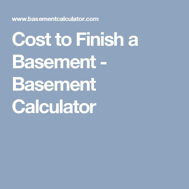 1000 ideas sobre cost to finish basement en pinterest for Basement building cost calculator