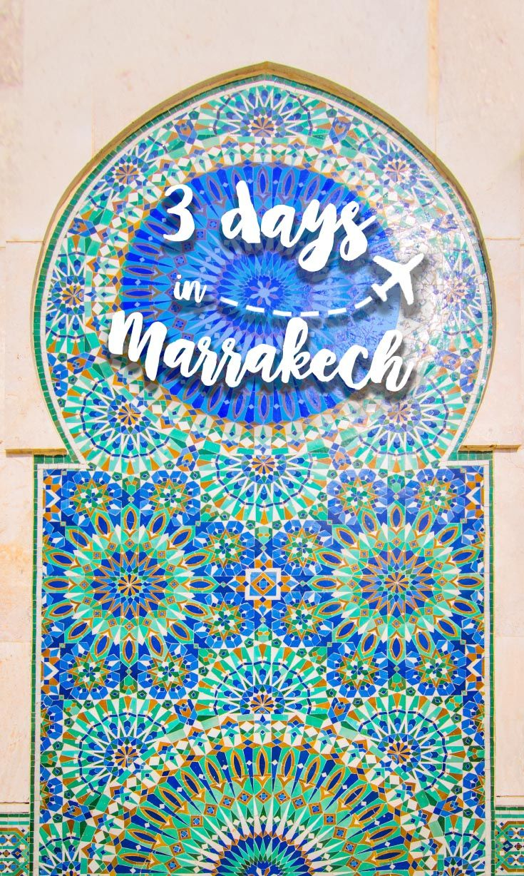 How to spend the perfect 3 days in Marrakech | Complete Marrakech guide including the BEST things to do in Marrakech. Our complete guide to tackling 3 days in Marrakech.