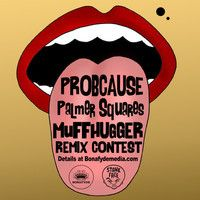 ProbCause x Palmer Squares -  Muffhugger (GRIMEace Remix) [FREE DOWNLOAD] by GRIMEace Official on SoundCloud