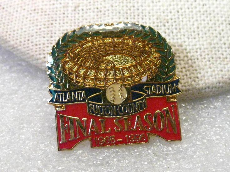 MLB Final Season Atlanta Stadium, Fulton County,Enameled Souvenir Collector Pin