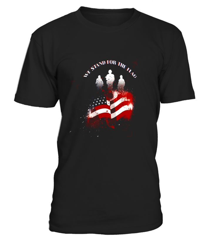 We Stand For The Flag Patriotic US Army T-Shirt Soldier Gift  veteransday#tshirt#tee#gift#holiday#art#design#designer#tshirtformen#tshirtforwomen#besttshirt#funnytshirt#age#name#october#november#december#happy#grandparent#blackFriday#family#thanksgiving#birthday#image#photo#ideas#sweetshirt#bestfriend#nurse#winter#america#american#lovely#unisex#sexy#veteran#cooldesign#mug#mugs#awesome#holiday#season#cuteshirt