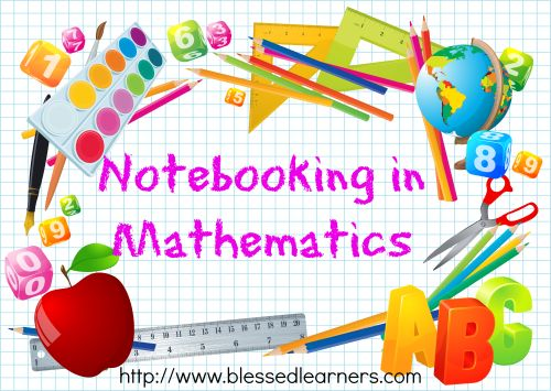 Notebooking in Mathematics - Blessed Learners - Our Journey of Learning