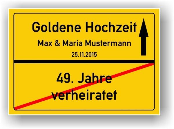 Druck-Geschenk - Ortsschild 50 Hochzeitstag Goldhochzeit Gold Hochzeit Goldene Hochzeit
