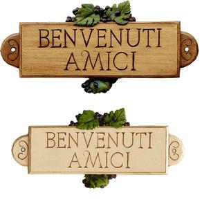Benvenuti Amici Italian sign, Welcome Friends sign