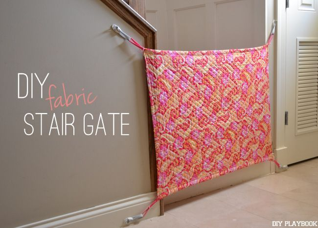 Helping Kids Grow Up: How To Make A Baby Gate Using Fabric