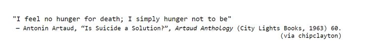 I feel no hunger for death...
