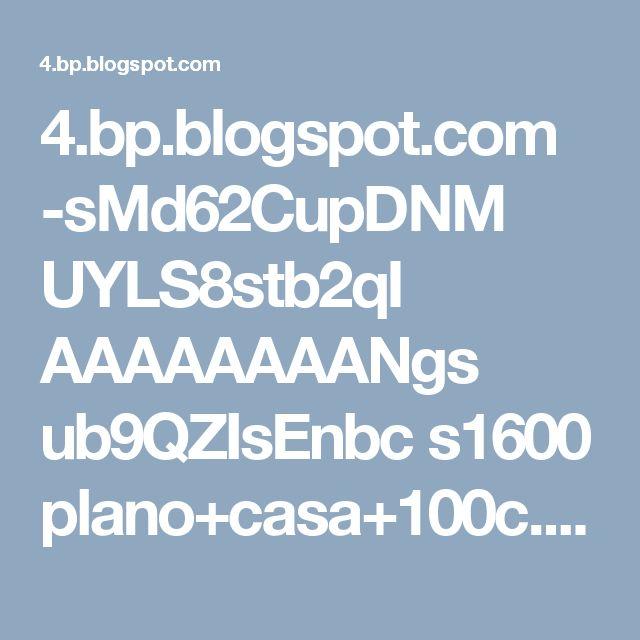 4.bp.blogspot.com -sMd62CupDNM UYLS8stb2qI AAAAAAAANgs ub9QZIsEnbc s1600 plano+casa+100c.png
