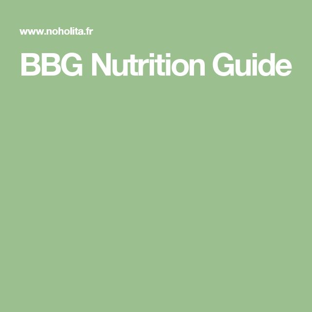 BBG Nutrition Guide