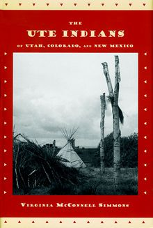 good book on ute indians of utah, colorado & new mexico.
