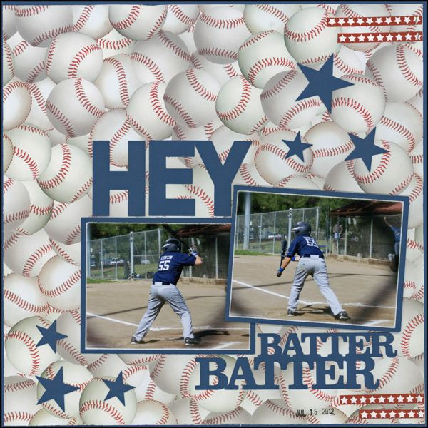 Scrappin' Sports & More: Hey Batter Batter ...