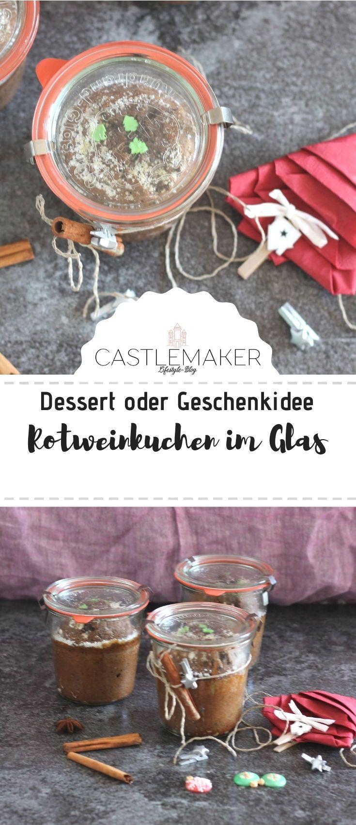 Rotweinkuchen im Glas – auch als Geschenkidee – lange haltbar – Castlemaker Lifestyle-Blog Rezepte & mehr