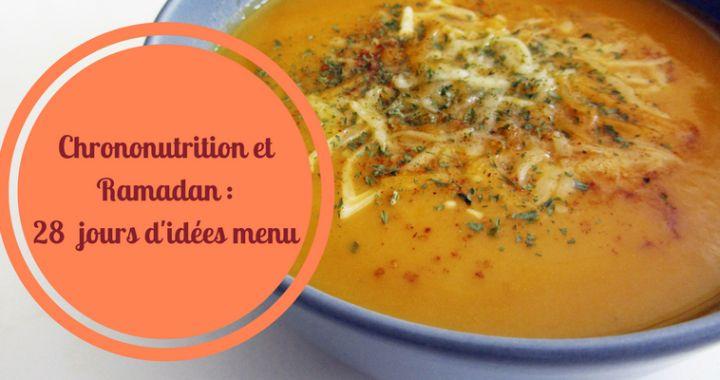 Chrononutrition : 28 idées de menu pour le Ramadan