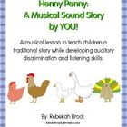 Get ready for fun as you teach your students the story of Henny Penny (Chicken Little) in a brand new way! Children will love the delightful retell...