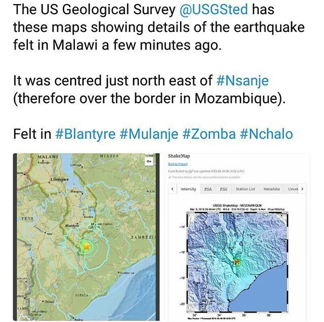 A minor earthquake in Malawi today.  See @usgs (US Geological Survey) or '@' USGSted (twitter) for details. Flew the links and if you felt it you can report that and your location on the Geological Survey website.  It was centred just north east of #Nsanje so therfore just over the border in Mozambique.  Have heard from people who felt it as far away as #LakeMalawi and therefore it was also felt more strongly in #Zomba #Blantyre #Mulanje #Nchalo #fbp #MalawiPlaces