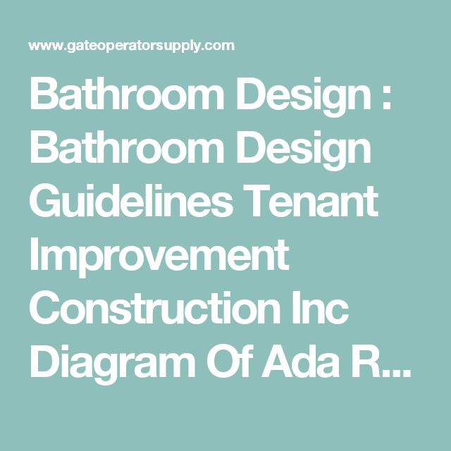 Bathroom Design Guidelines best 25+ ada restroom ideas only on pinterest | shower niche, diy