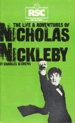 The Life and Adventures of Nicholas Nickleby (with Roger Rees), Royal Shakespeare Company, 1980