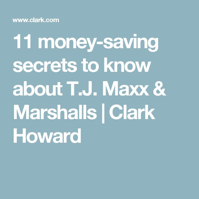 11 money-saving secrets to know about T.J. Maxx & Marshalls | Clark Howard