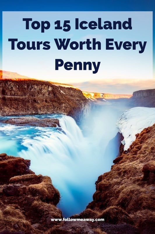 Top 15 Best Tours In Iceland Worth Your Money   Iceland golden circle tour   Iceland travel tips   how to travel to iceland   Iceland on a budget   Best iceland tours   Iceland travel itinerary