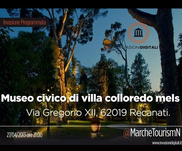 Recanati - Museo Civico Villa Colloredo Mels - 27 Aprile 2013 - #invasionidigitali #invasionidigitalimarche