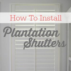 Easy DIY Plantation Shutter Installation - Surprisingly simple to install. Get the how-to at foxhollowcottage.com