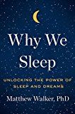 Why We Sleep: Unlocking the Power of Sleep and Dreams by Matthew Walker (Author) #Kindle US #NewRelease #Medical #eBook #ad