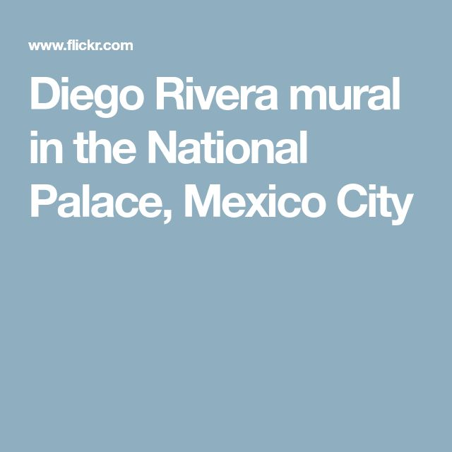 Diego Rivera mural in the National Palace, Mexico City