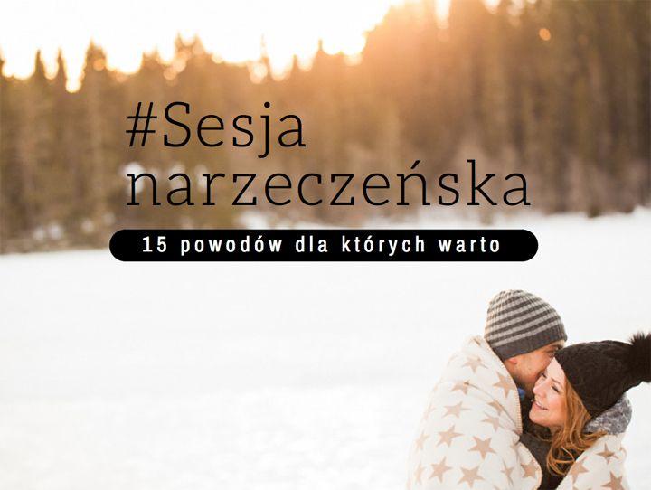 Jak przekonać narzeczonego, że warto zrobić sobie zdjęcia narzeczeńskie? Ten artykuł pomoże Ci to zrobić http://www.jaceksiwko.com/sesja-narzeczenska-15-argumentow-za/
