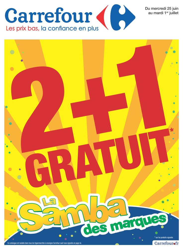 Carrefour 2+1 gratuit 25 Juin – 01 Juillet 2014