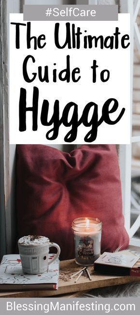 The ultimate guide to #hygge #selfcare
