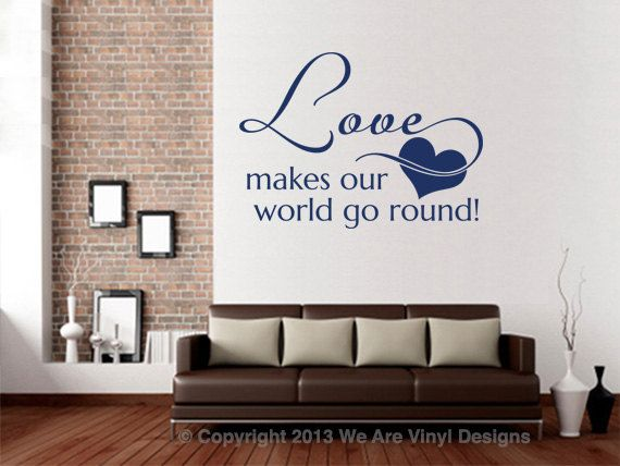 Love Wall Quotes. Love Makes My/Our World Go Round - CODE 077 Vinyl Wall Quotes u2013 Decal Quotes u2013 Quote Wall Decals u2013 Vinyl Wall Art Quotes u2013 Love Quote Wall ... & 14 best Quotes images on Pinterest | Quote wall decals Vinyl wall ...